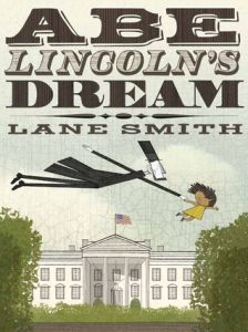 Abe Lincoln's Dream