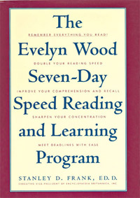 The Evelyn Wood's Seven- Day Speed Reading and Learning Program (Stanley D. Frank)