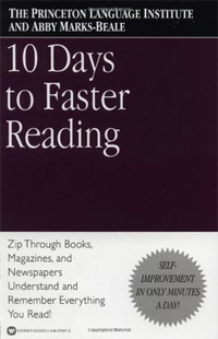 10 Days to Faster Reading (The Princeton Language Institute, Abby Marks Beale)