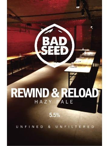 Bad Seed - Rewind & Reload