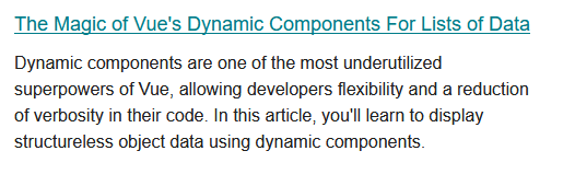 Post of Vue.js developers newsletter about The Magic of Vue's Dynamic components.