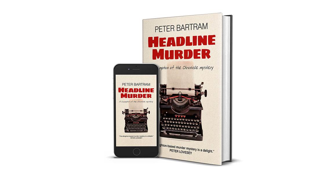 Headline Murder by Peter Bartram