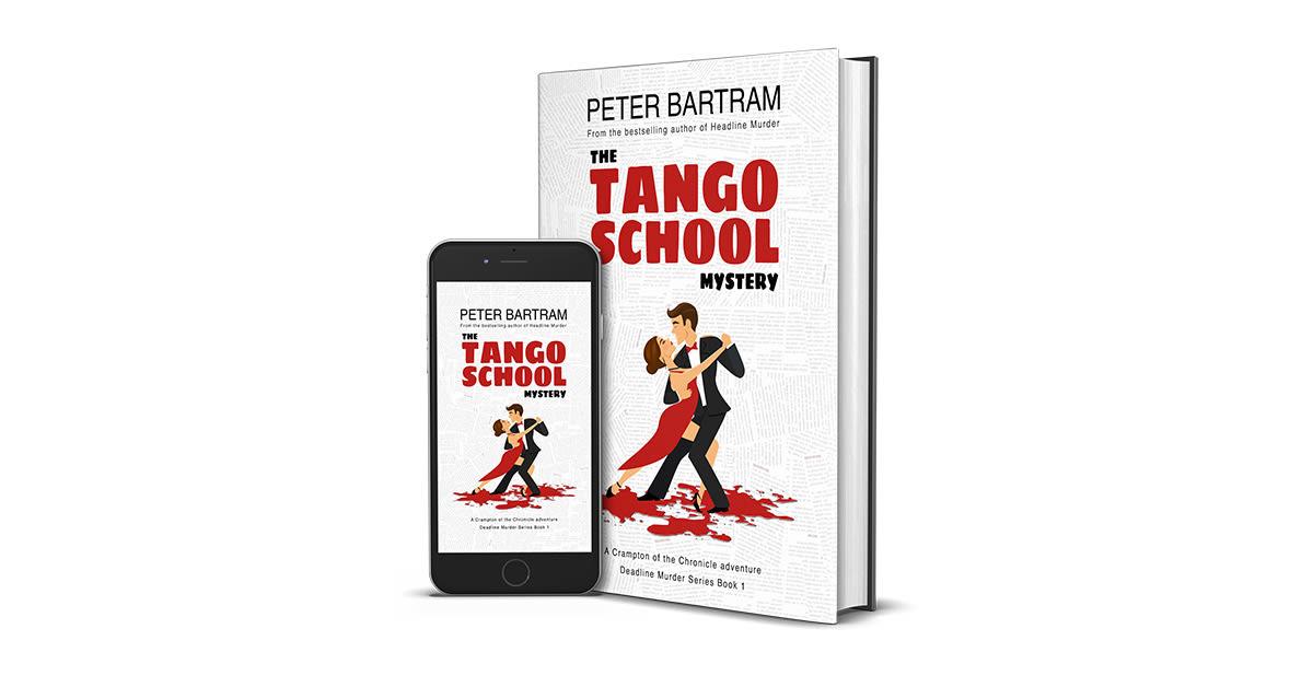 The Tango School Mystery by Peter Bartram