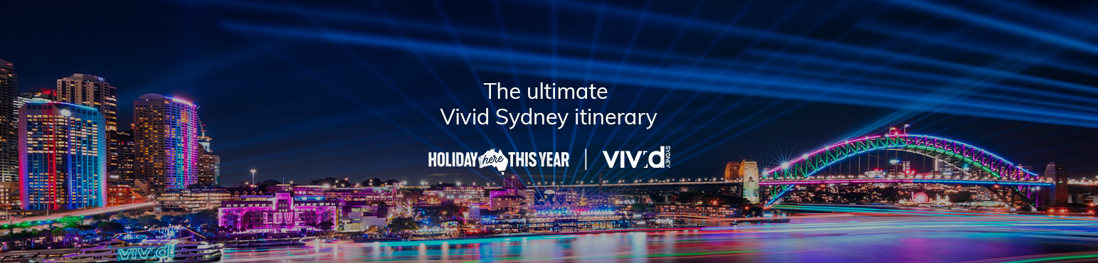 The ultimate Vivid Sydney itinerary