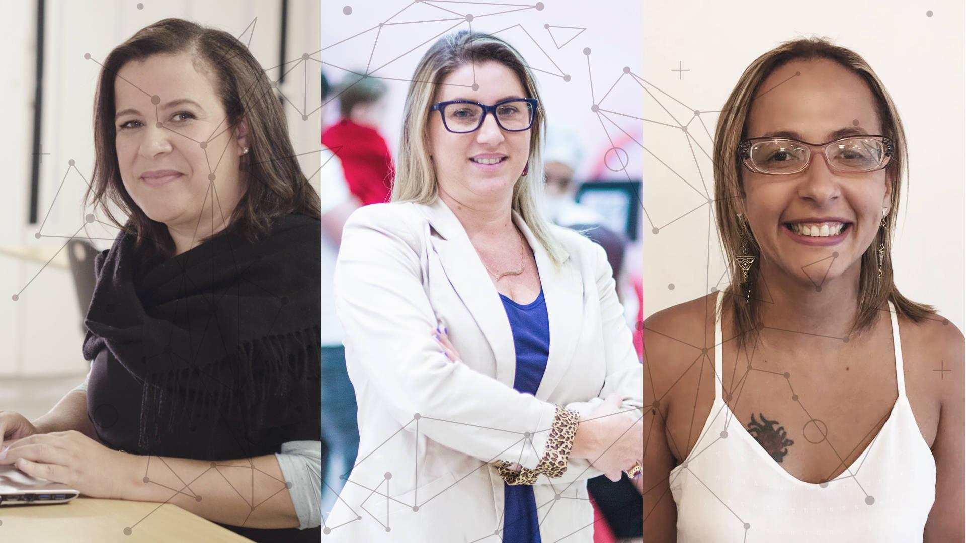 Ana Fontes, Luzia Costa e Adriana Moraes: empreendedoras de sucesso