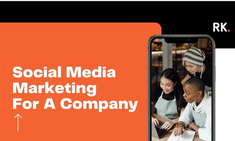 Social Media Marketing For A Company