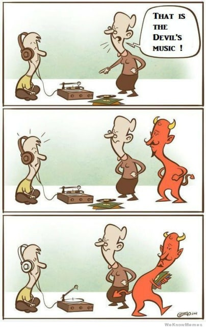 That Is The Devil's Music!