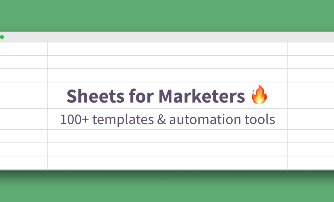 Sheets for Marketers