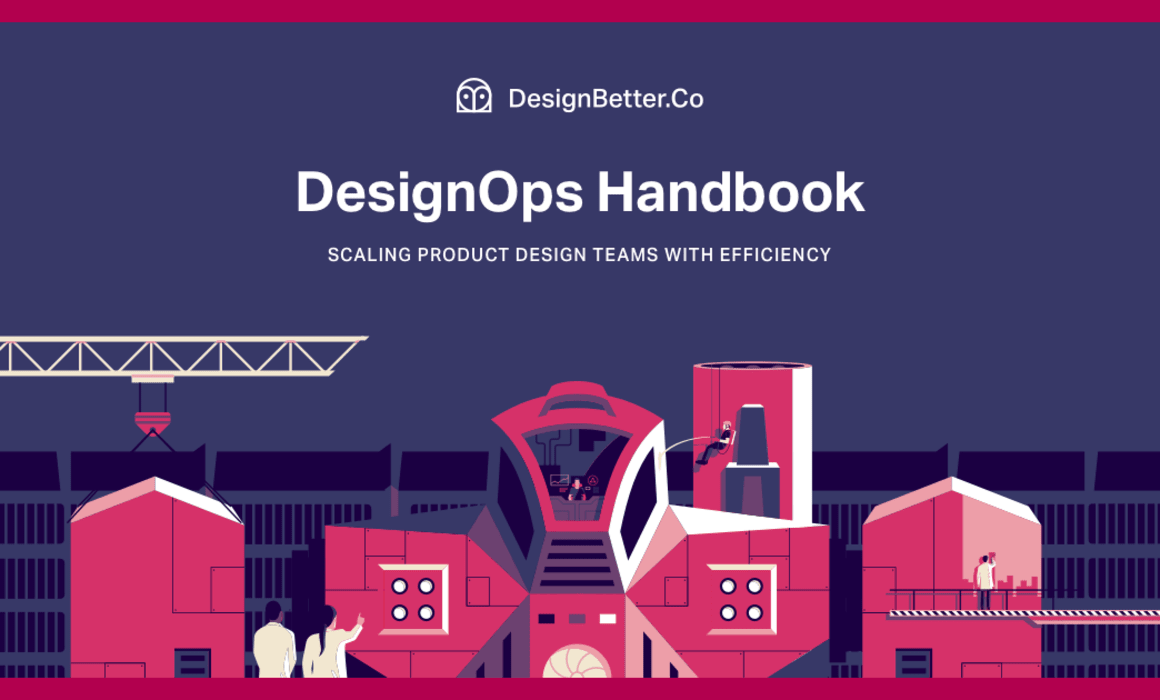 DesignOps Handbook - DesignBetter.Co