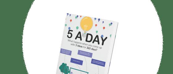 5 Ideas a day
