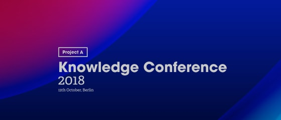 Project A Knowledge Conference 2018