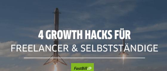 4 Growth Hacks für Freelancer & Selbstständige ���€���€���€
