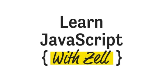 Learn JavaScript with Zell