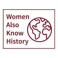 womenalsoknowhistory