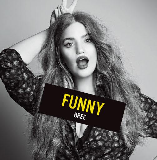 Funny - Bree