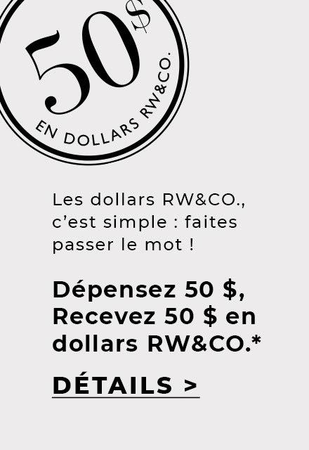 depensez 50 $ recevez 50 $