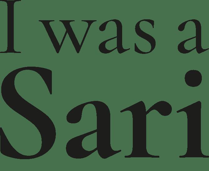 I Was Sari