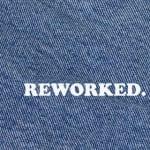 Reworked