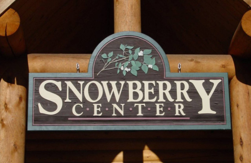 Snowberry center sign for groups at North Forty Resort.