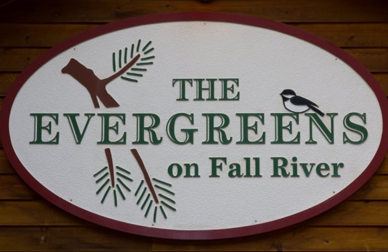 The Evergreens On Fall River sign.