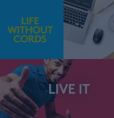 Life Without Cords