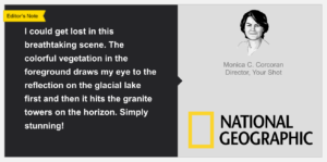 National Geographic - Your Shot - Editor's Note