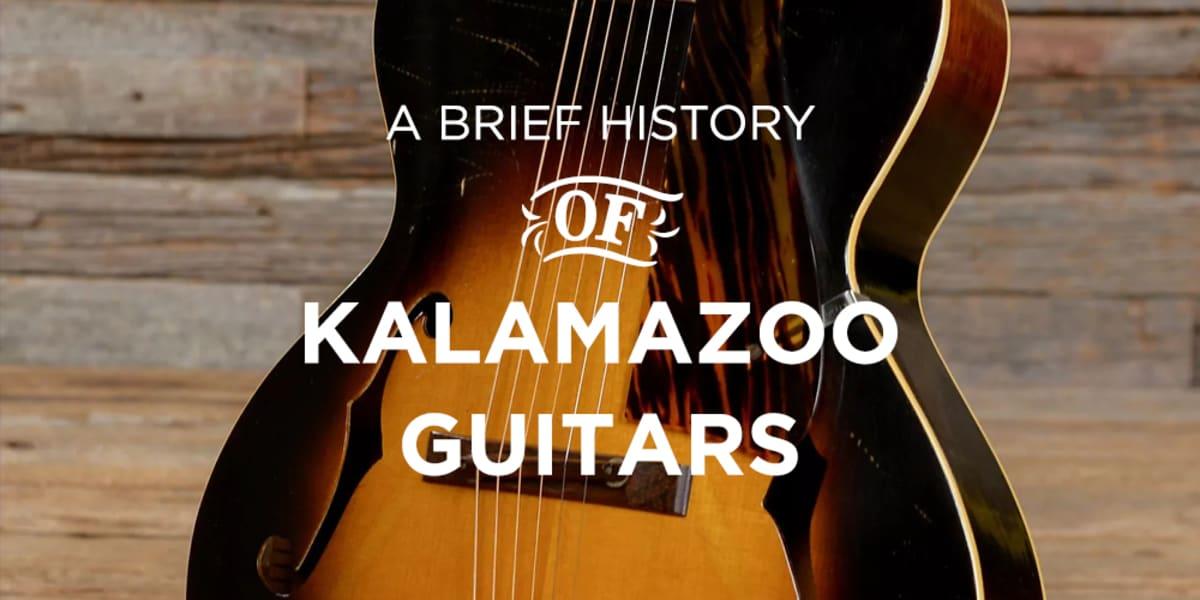 A Brief History Of Kalamazoo Guitars
