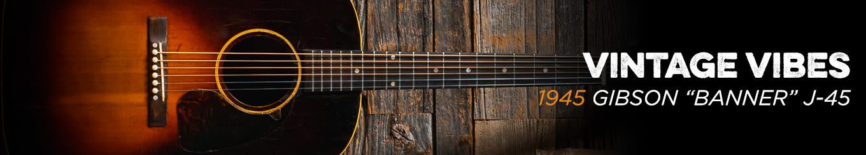 Vintage Vibes 1945 Sunburst Gibson