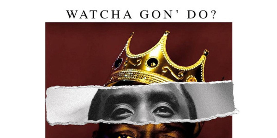 Diddy digs up a classic Biggie verse for Rick Ross-assisted Watcha Gon' Do