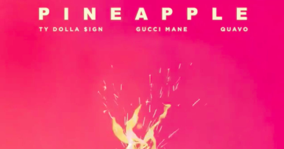 "a0c7e8be9080 New Music: Ty Dolla $ign recruits Gucci Mane and Quavo for ""Pineapple"" 