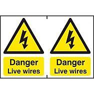 Danger Live wires - PVC (300 x 200mm)