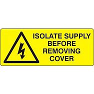 Isolate supply before removing cover  - SAV (96 x 38mm, sheet of 15 labels)
