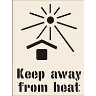 Keep Away From Heat Stencil (190 x 300mm)