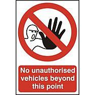 No unauthorised vehicles beyond this point - PVC (200 x 300mm)