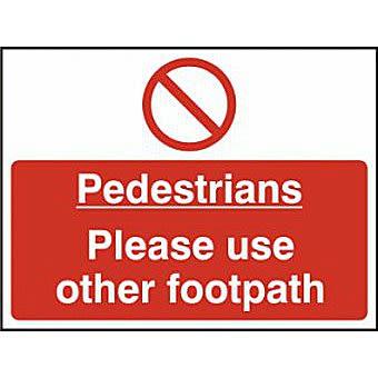 Pedestrians please use other footpath - SAV (600 x 450mm)