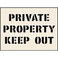 Private Property Keep Out Stencil (600 x 800mm)