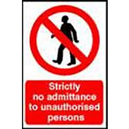 Spectrum 4052 Strictly No Admittance To Unauthorised Persons Sig