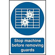 Stop machine before removing guards - PVC (200 x 300mm)