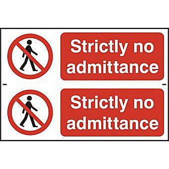 Strictly no admittance - PVC (300 x 200mm)