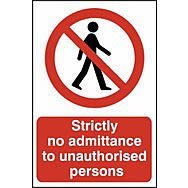 Strictly no admittance to unauthorised persons - PVC (400 x 600mm)