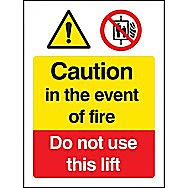 Centurion 1180 Caution In Event of Fire do not use Lift Sign 300 x 200mm
