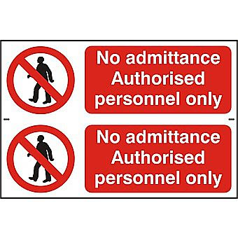 Centurion No Admittance Authorised Personnel Only 300 x 100mm Pack of 2