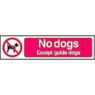 Centurion No Dogs Except Guide Dogs PVC Sign 200 x 50mm