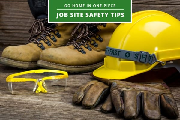 Job Site Safety Tips