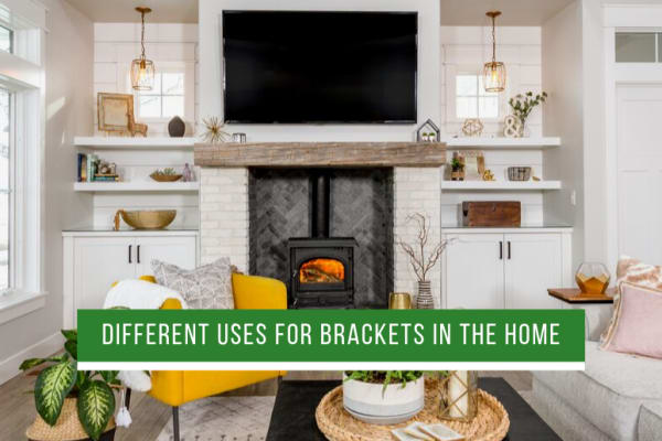 Different Uses for Brackets in the Home