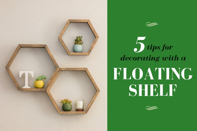 5 Tips for Decorating with a Floating Shelf