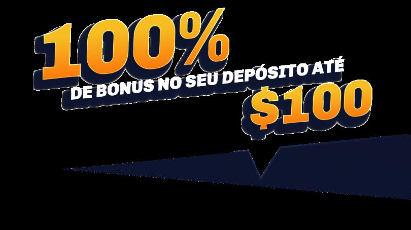 100% de bonus no seu depósito até $100