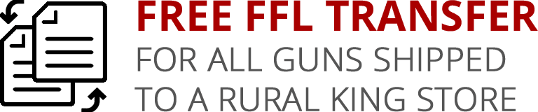 FREE FFL Transfer for All Guns Shipped to a Rural King Store