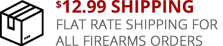 $12.99 Flate Rate Shipping for All Firearms Orders