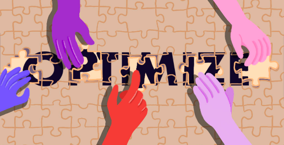 picture of hands different colored hands putting together a puzzle that says optimize